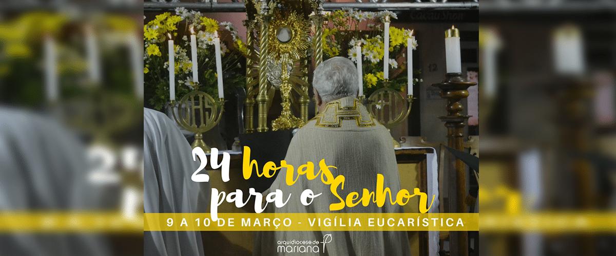 """Igrejas da Arquidiocese de Mariana ficarão abertas durante """"24 horas para o Senhor"""""""